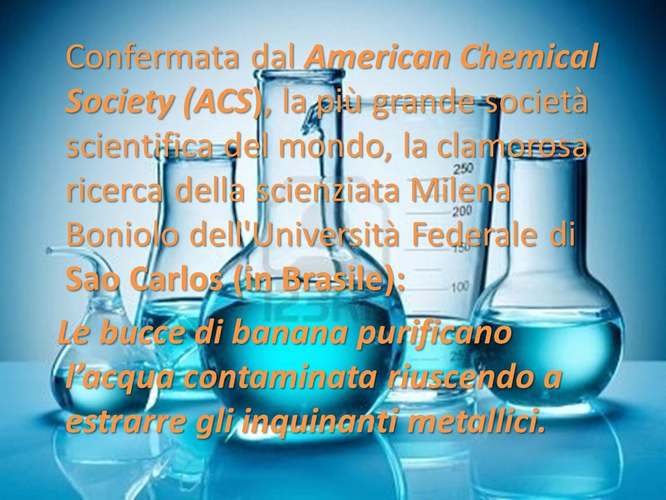 Confermata dal American Chemical Society (ACS), la più grande società scientifica del mondo, la clamorosa ricerca della scienziata Milena Boniolo dell