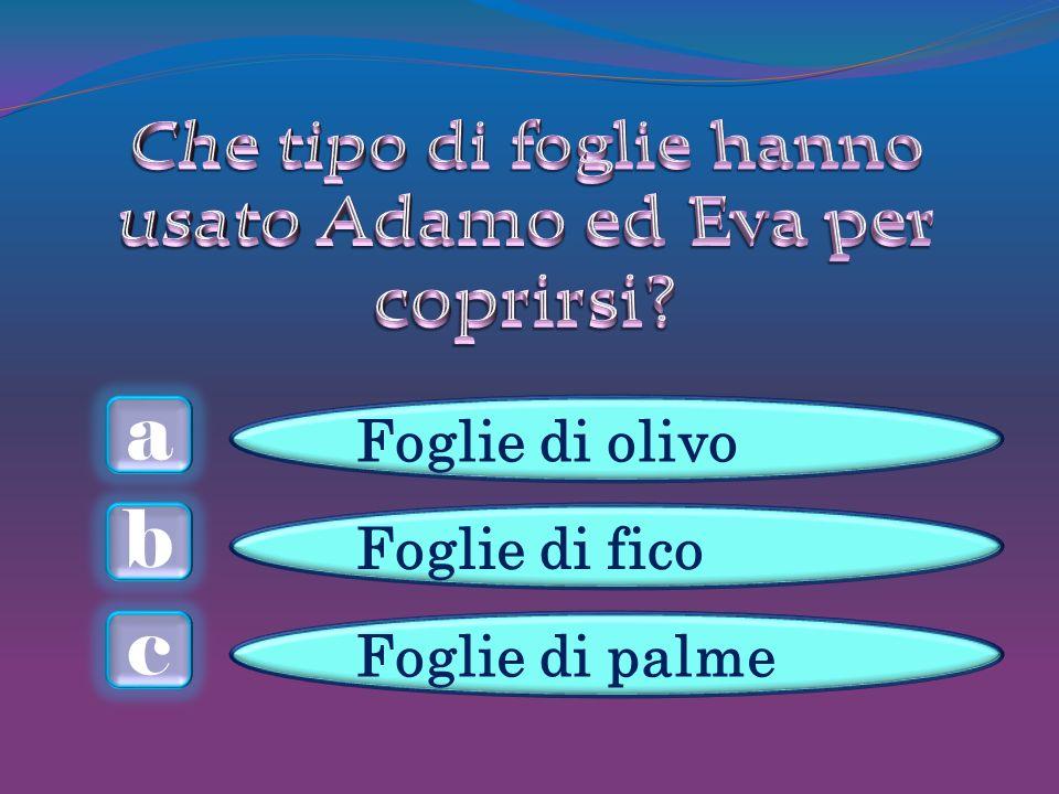 a c b Foglie di olivo Foglie di fico Foglie di palme