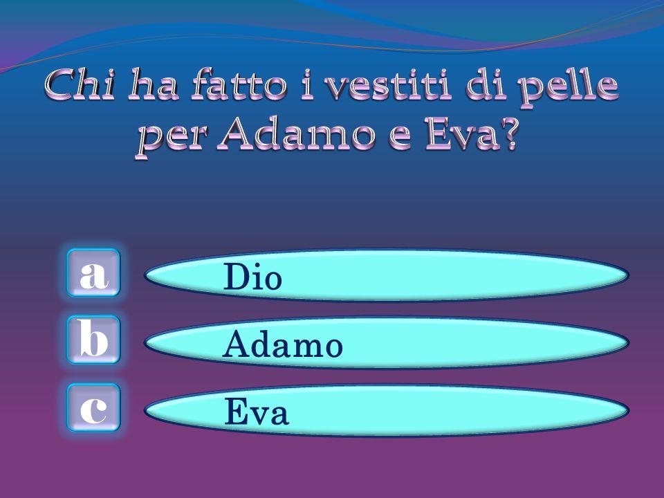 a c b Dio Adamo Eva