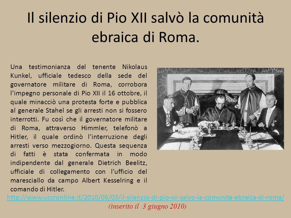 Il silenzio di Pio XII salvò la comunità ebraica di Roma. Una testimonianza del tenente Nikolaus Kunkel, ufficiale tedesco della sede del governatore