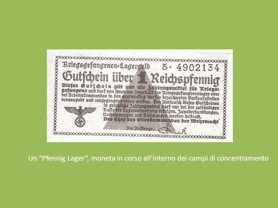 Un Pfennig Lager, moneta in corso allinterno dei campi di concentramento
