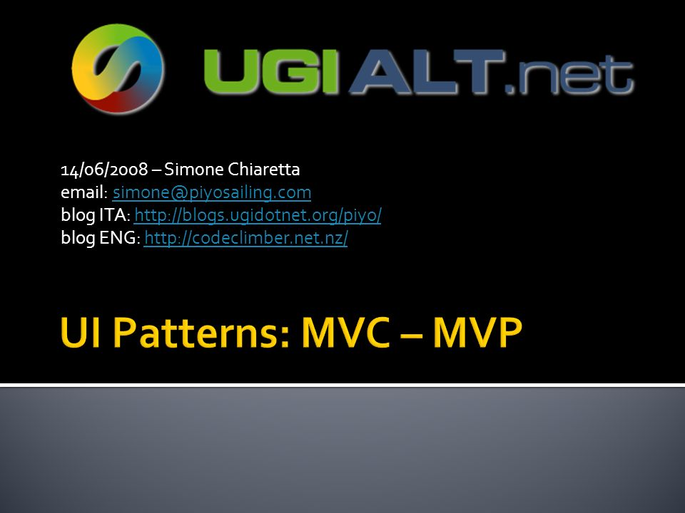 14/06/2008 – Sim0ne Chiaretta email: simone@piyosailing.comsimone@piyosailing.com blog ITA: http://blogs.ugidotnet.org/piyo/http://blogs.ugidotnet.org