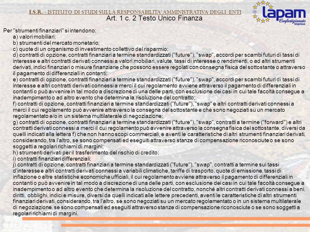 I.S.R. - ISTITUTO DI STUDI SULLA RESPONSABILITA AMMINISTRATIVA DEGLI ENTI Art.