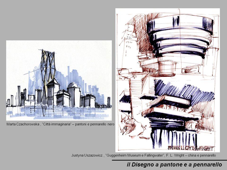 il Disegno a pantone e a pennarello Marta Czachorowska, Città immaginaria – pantoni e pennarello nero Justyna Uszazowicz, Guggenheim Museum e Fallingw