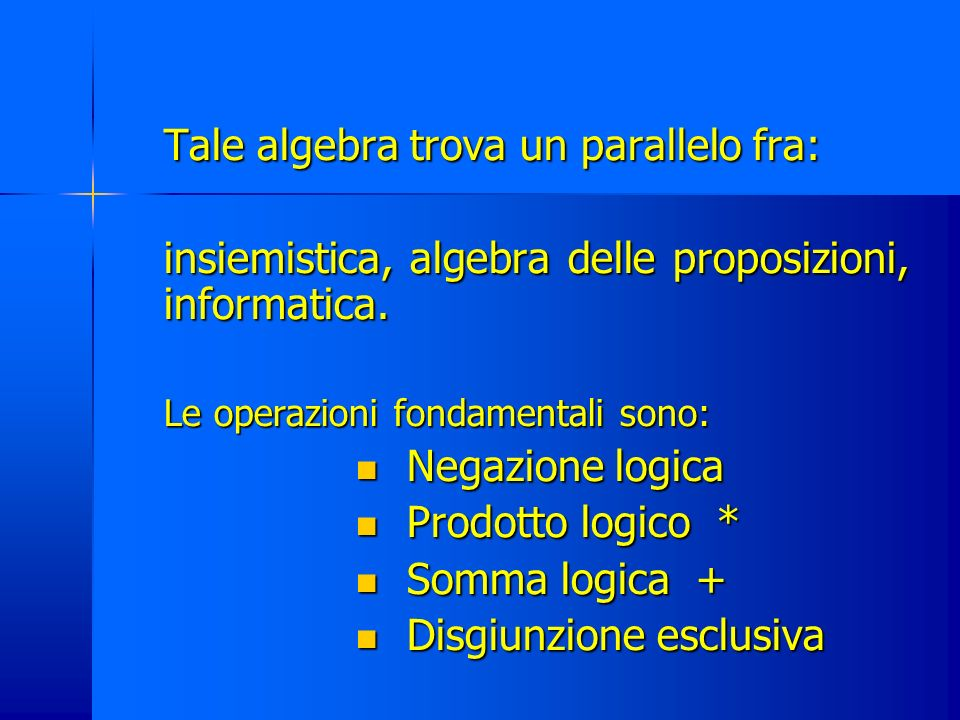 Esercizi sulla somma logica Esercizio 1: date le seguenti proposizioni a) 27 è il cubo di 3 b) -2 è soluzione dellequazione 2x=0 c) In un triangolo la somma di due lati deve essere maggiore del terzo d) Il triplo di 2 sommato con 5 è uguale a 10 1.