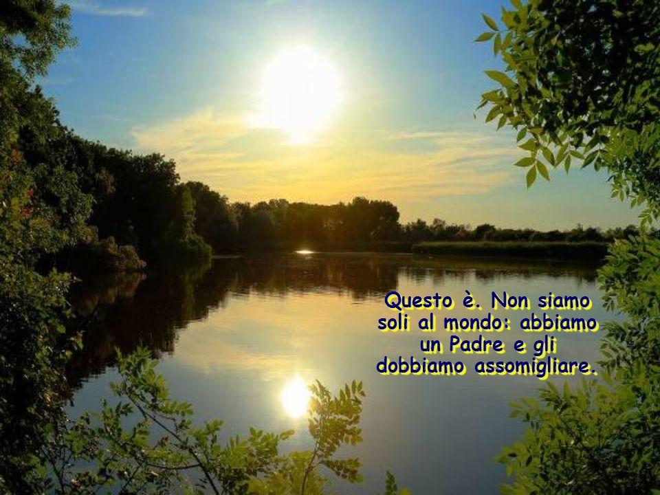 La realtà è che Lui vuole modellare la nostra condotta su quella di Dio, suo Padre, il quale