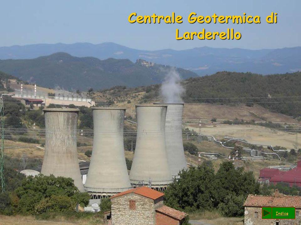 Centrale Geotermica di Larderello Indice