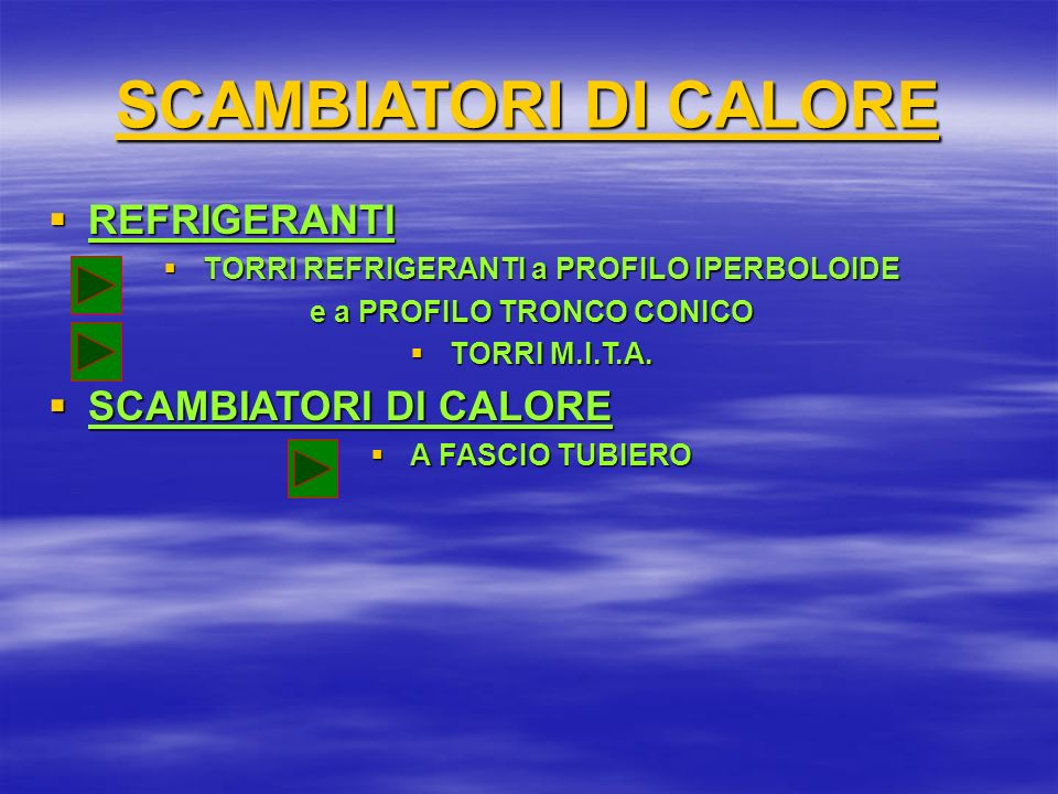 REFRIGERANTI REFRIGERANTI TORRI REFRIGERANTI a PROFILO IPERBOLOIDE TORRI REFRIGERANTI a PROFILO IPERBOLOIDE e a PROFILO TRONCO CONICO TORRI M.I.T.A.