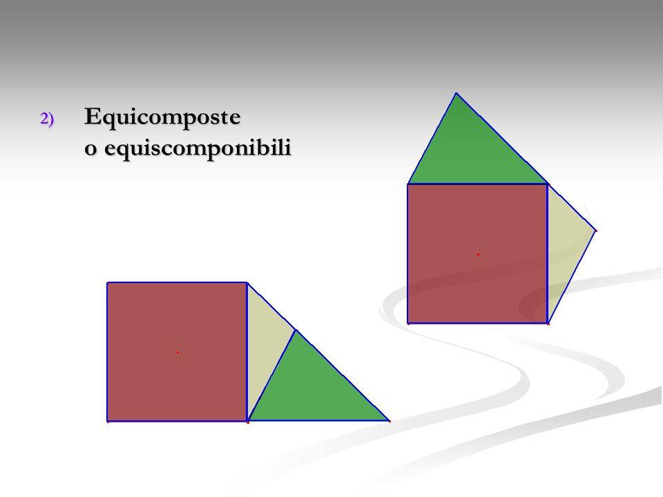 2) Equicomposte o equiscomponibili