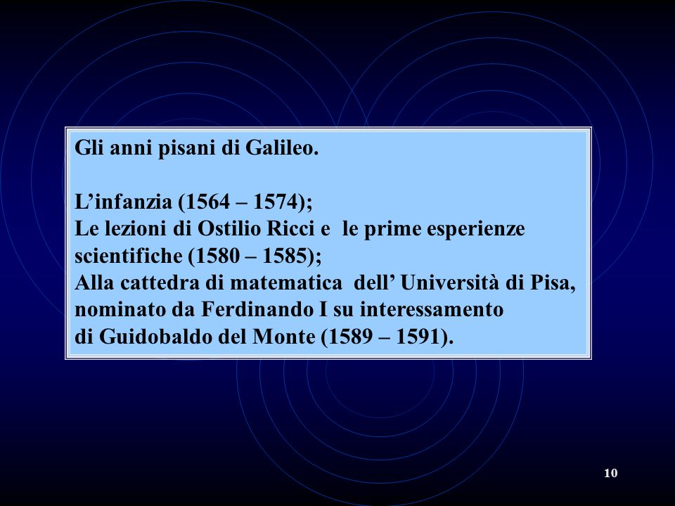 10 Gli anni pisani di Galileo.