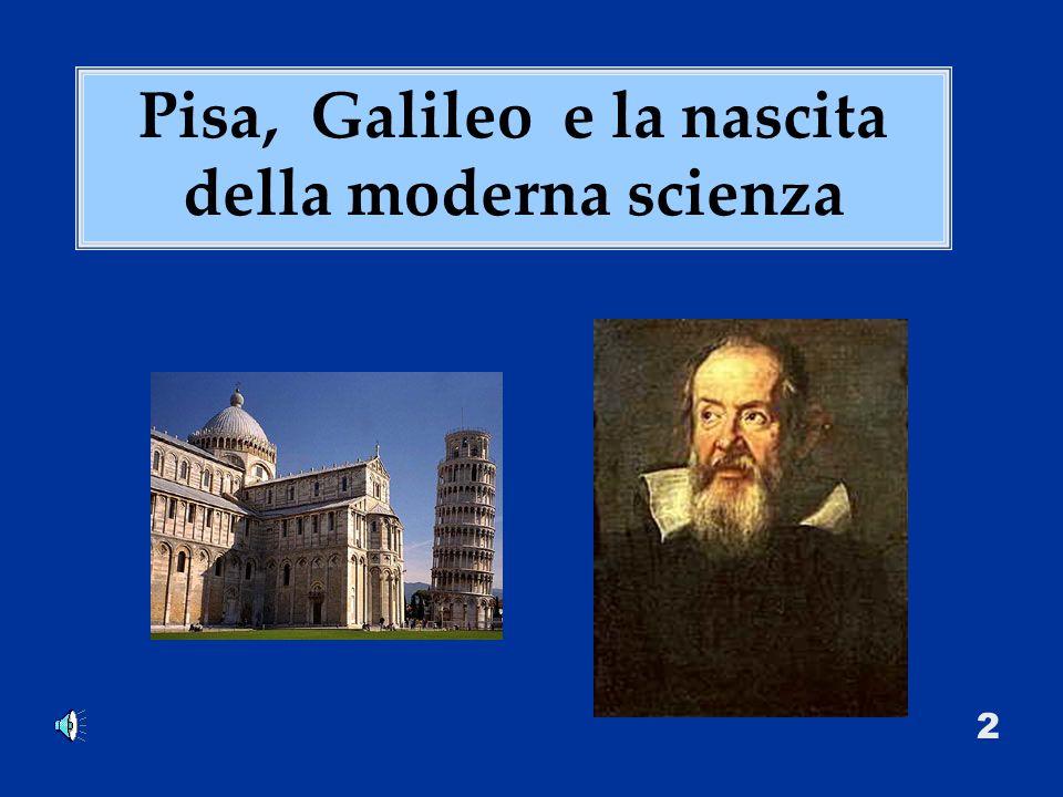 Pisa, Galileo e la nascita della moderna scienza 2