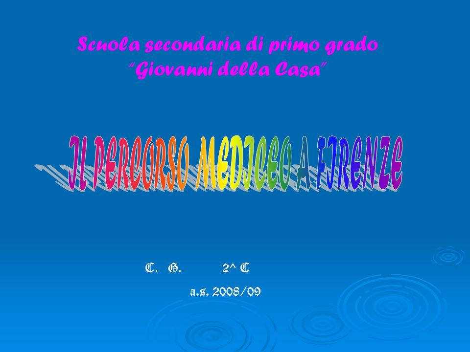 Scuola secondaria di primo grado Giovanni della Casa C. G. 2^ C a.s. 2008/09