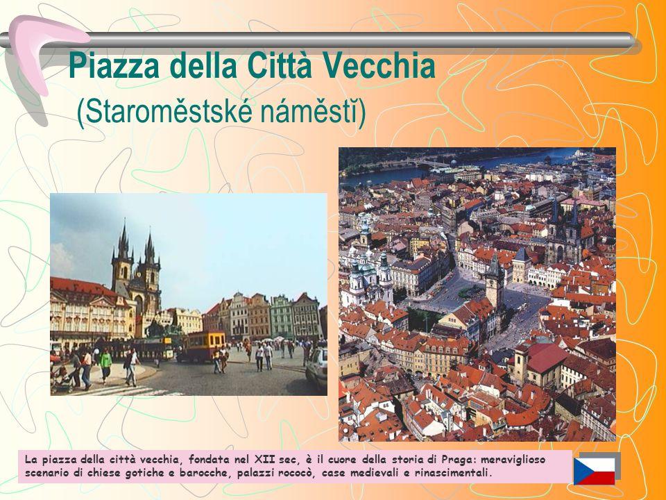 Piazza della Città Vecchia (Staroměstské náměstĭ) La piazza della città vecchia, fondata nel XII sec, è il cuore della storia di Praga: meraviglioso scenario di chiese gotiche e barocche, palazzi rococò, case medievali e rinascimentali.