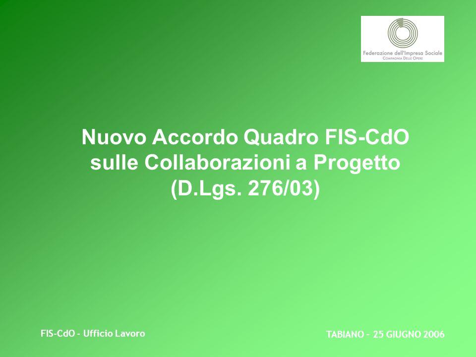 FIS-CdO - Ufficio Lavoro Nuovo Accordo Quadro FIS-CdO sulle Collaborazioni a Progetto (D.Lgs.