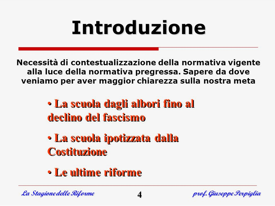 Obiettivi specifici di apprendimento Non cè formazione senza informazione La riforma Moratti Moratti La Stagione delle Riforme prof.