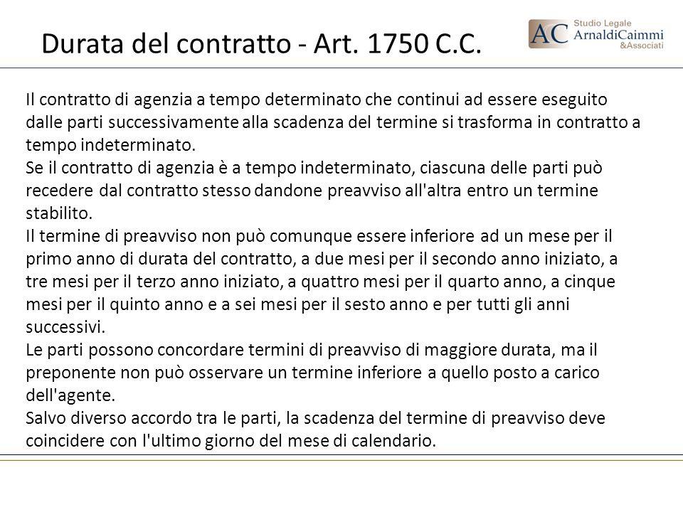Durata del contratto - Art. 1750 C.C. Il contratto di agenzia a tempo determinato che continui ad essere eseguito dalle parti successivamente alla sca