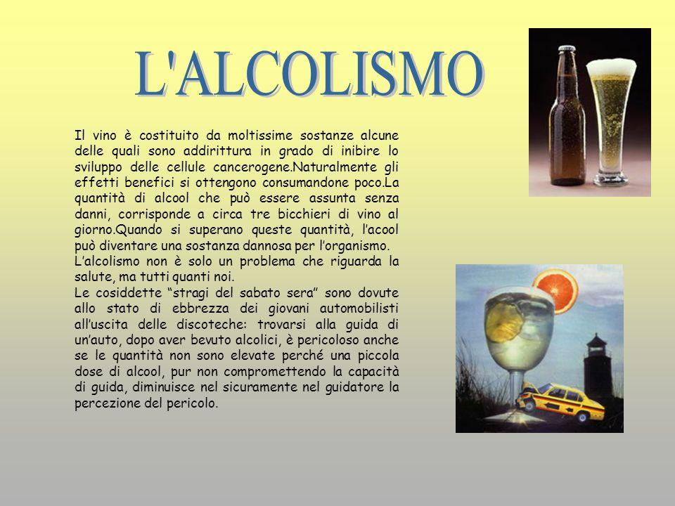 Il vino è costituito da moltissime sostanze alcune delle quali sono addirittura in grado di inibire lo sviluppo delle cellule cancerogene.Naturalmente
