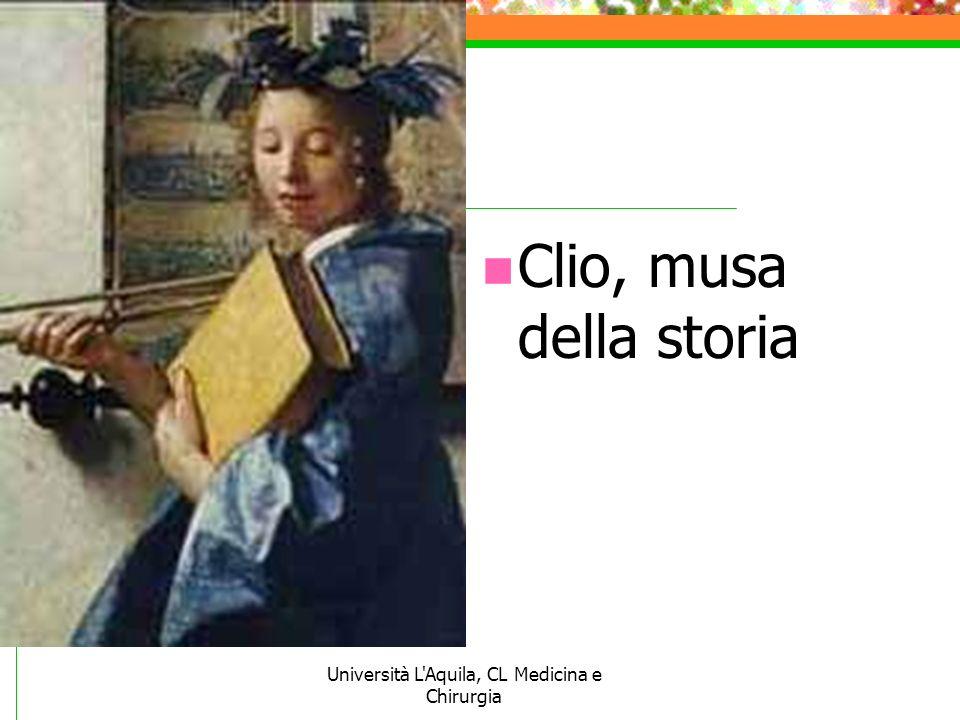 Università L'Aquila, CL Medicina e Chirurgia Clio, musa della storia