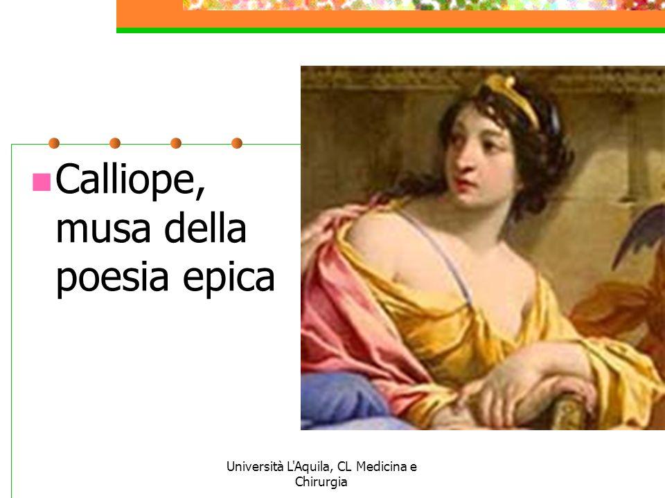Università L'Aquila, CL Medicina e Chirurgia Calliope, musa della poesia epica