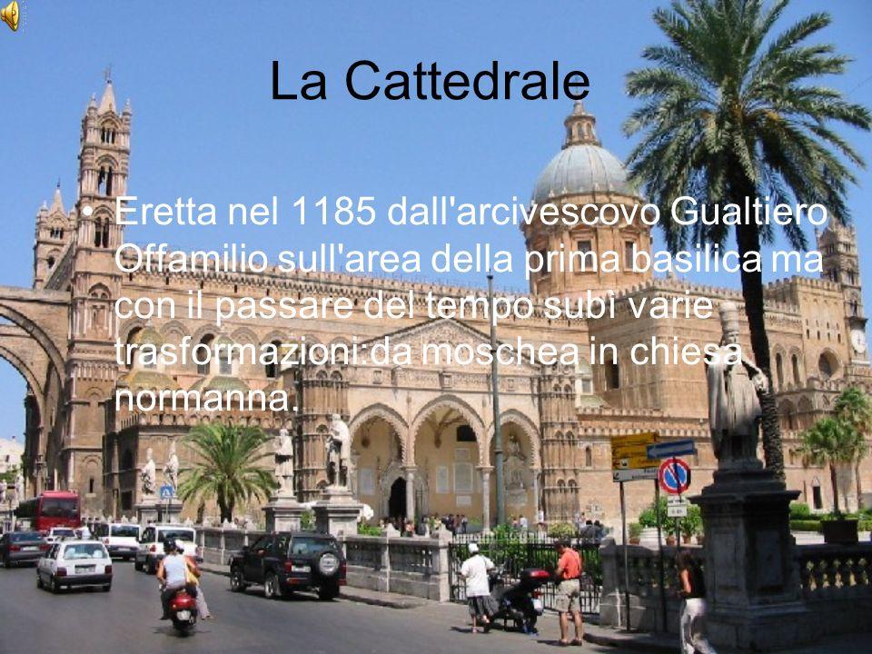 La Cattedrale Eretta nel 1185 dall'arcivescovo Gualtiero Offamilio sull'area della prima basilica ma con il passare del tempo subì varie trasformazion