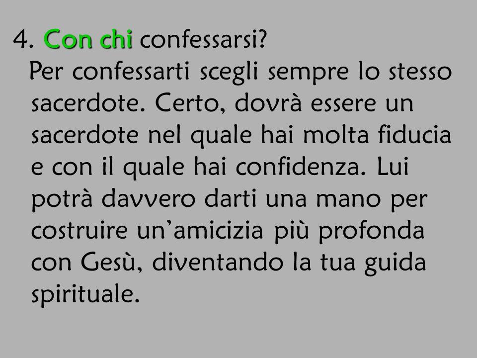 5.Ma… Perchè Perchè confessarsi??.