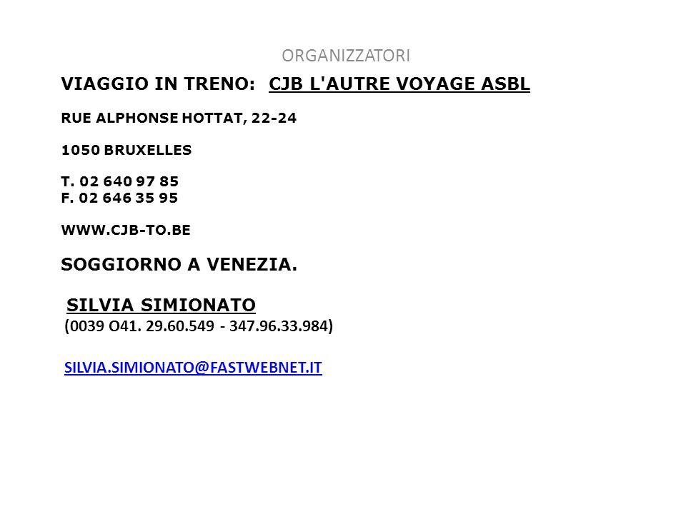VIAGGIO IN TRENO: CJB L AUTRE VOYAGE ASBL RUE ALPHONSE HOTTAT, 22-24 1050 BRUXELLES T.
