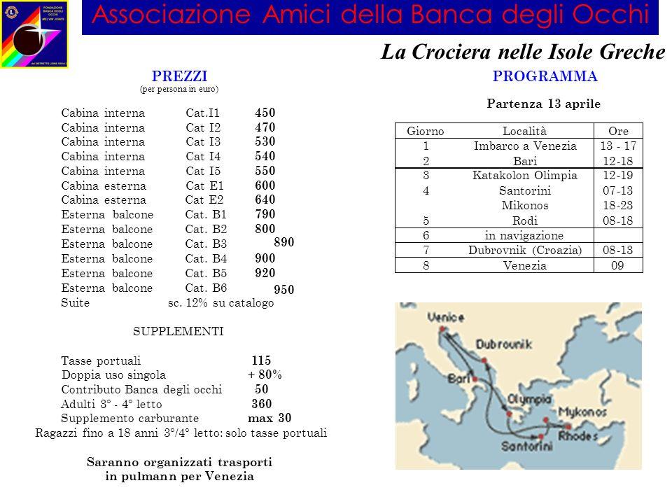 Associazione Amici della Banca degli Occhi La Crociera nelle Isole Greche 890 950