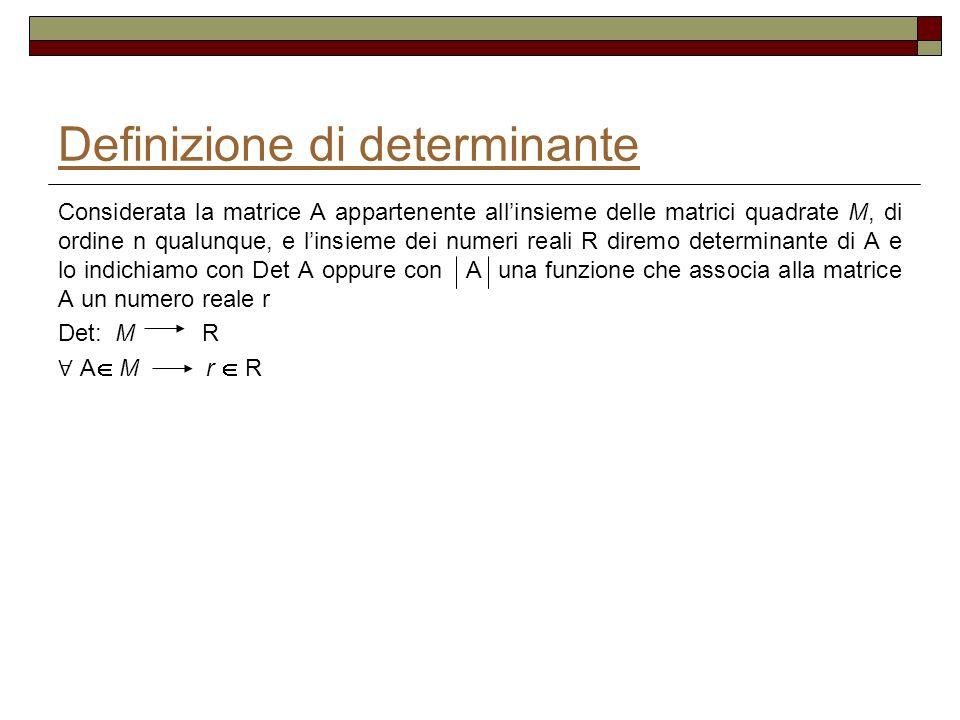 La somma dei prodotti degli elementi di un riga o colonna per i complementi algebrici di unaltra riga o colonna è nulla (Teorema di Laplace), cioè considerata la matrice A di ordine n qualunque si ha per esempio: a 11 A 21 + a 12 A 22 + a 13 A 23 + …………+ a 1n A 2n = 0 Esempio: considerata 1 -3 4 A = 2 1 -1 1 0 1 si ha: a 11 A 12 + a 21 A 22 + a 31 A 32 =1 2 -1 – 2 1 4 + 1 1 4 =1(2+1) – 2 (1-4) +1 (-1-8)= 1 1 1 1 2 -1 = 3 + 6 – 9 = 0