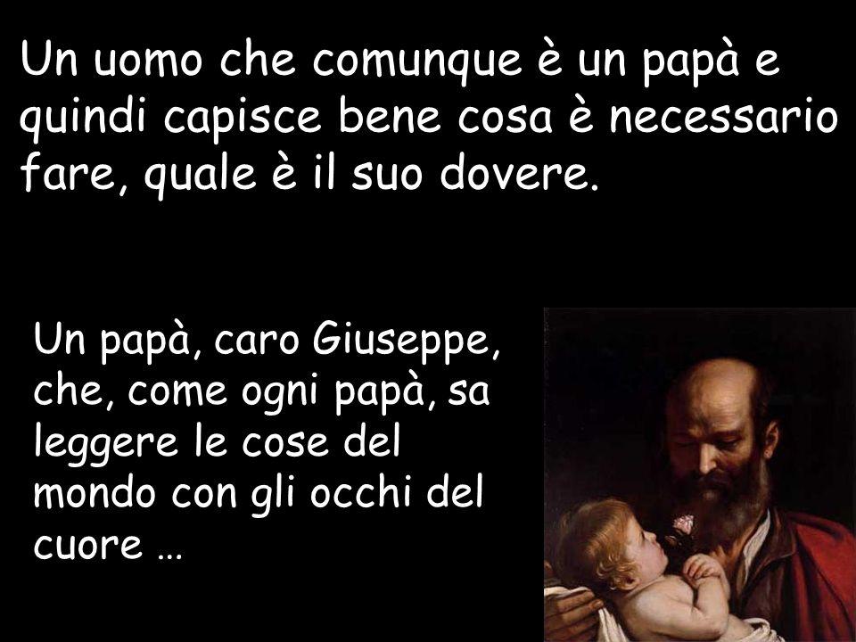 Auguri allora, Giuseppe, auguri papà.