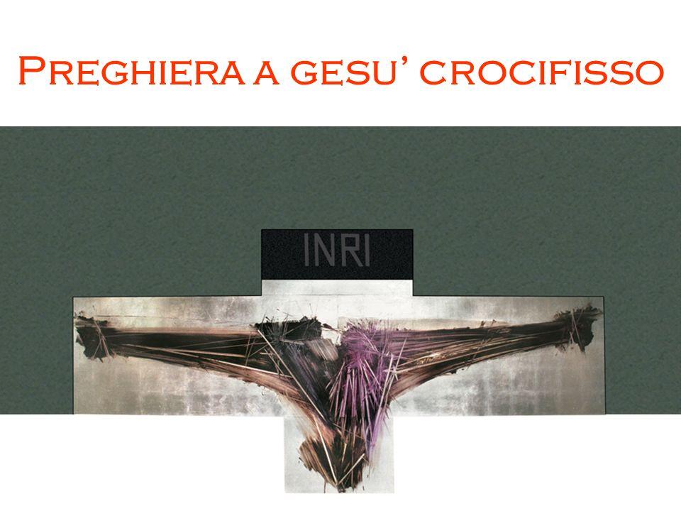 Preghiera a gesu crocifisso