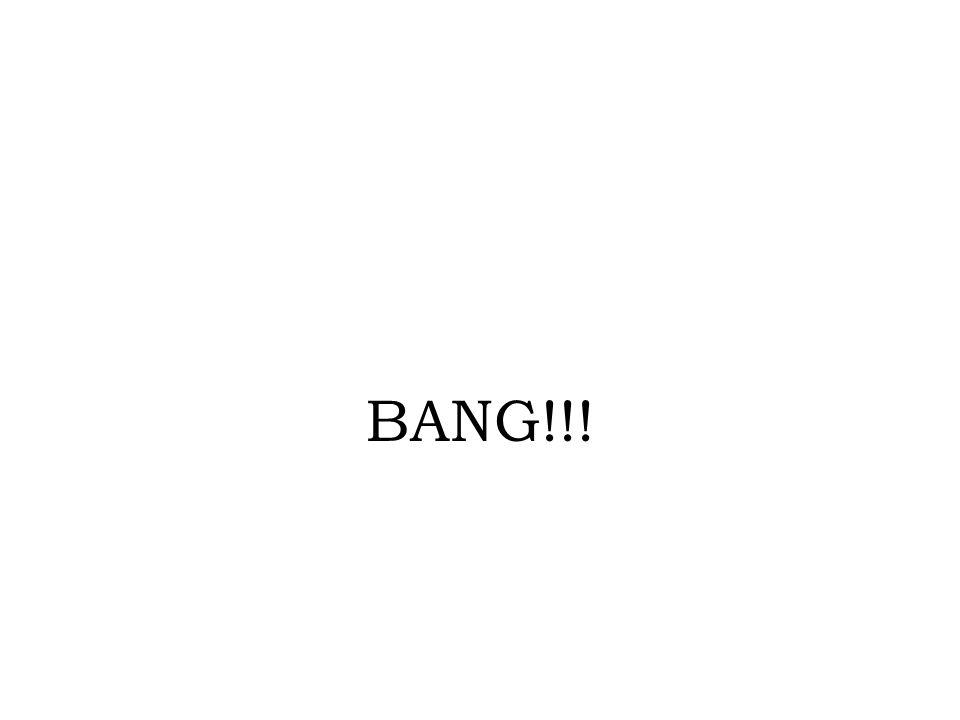 BANG!!!