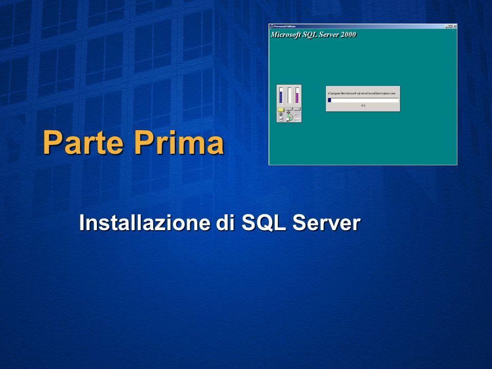 Parte Prima Installazione di SQL Server