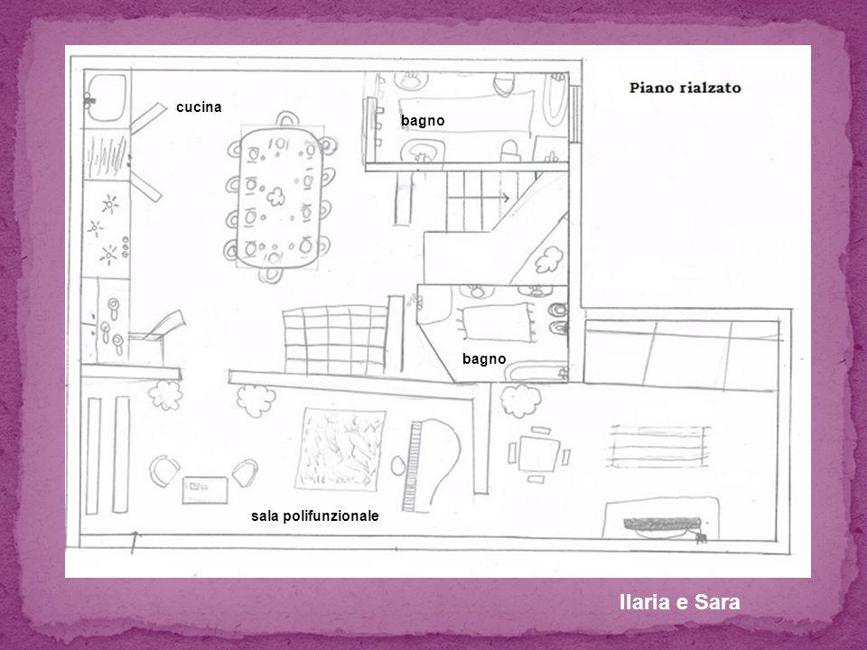 Ilaria e Sara bagno cucina sala polifunzionale