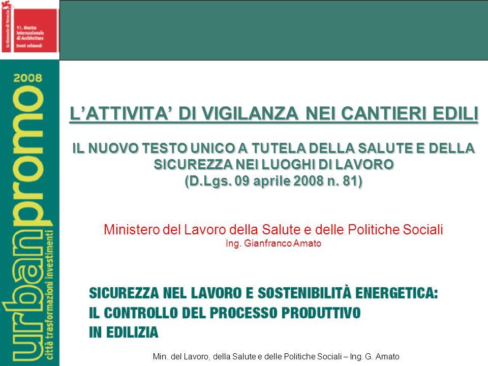 Min. del Lavoro, della Salute e delle Politiche Sociali – Ing. G. Amato 12 Novembre 2008 42
