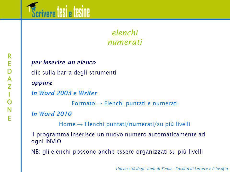 Università degli studi di Siena – Facoltà di Lettere e Filosofia elenchi numerati REDAZIONEREDAZIONEREDAZIONEREDAZIONE per inserire un elenco clic sul