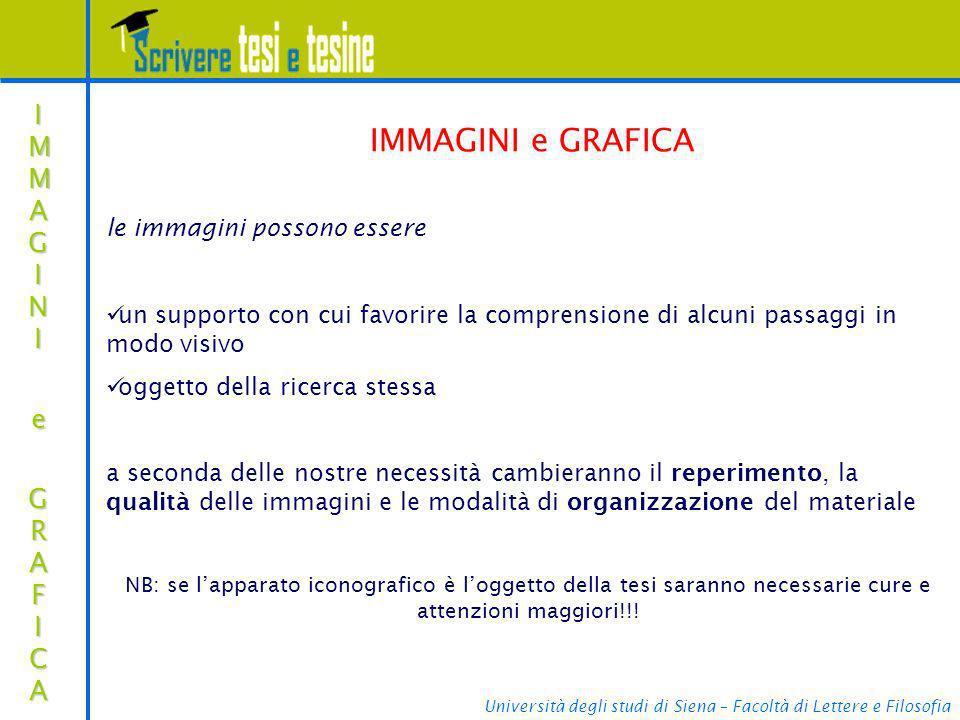 Università degli studi di Siena – Facoltà di Lettere e Filosofia IMMAGINIIMMAGINI e e GRAFICA GRAFICAIMMAGINIIMMAGINI e e GRAFICA GRAFICA e IMMAGINI e
