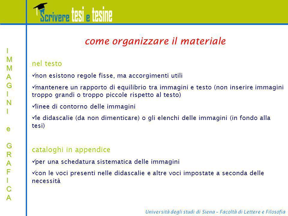 Università degli studi di Siena – Facoltà di Lettere e Filosofia IMMAGINIIMMAGINI e e GRAFICA GRAFICAIMMAGINIIMMAGINI e e GRAFICA GRAFICA e come organ