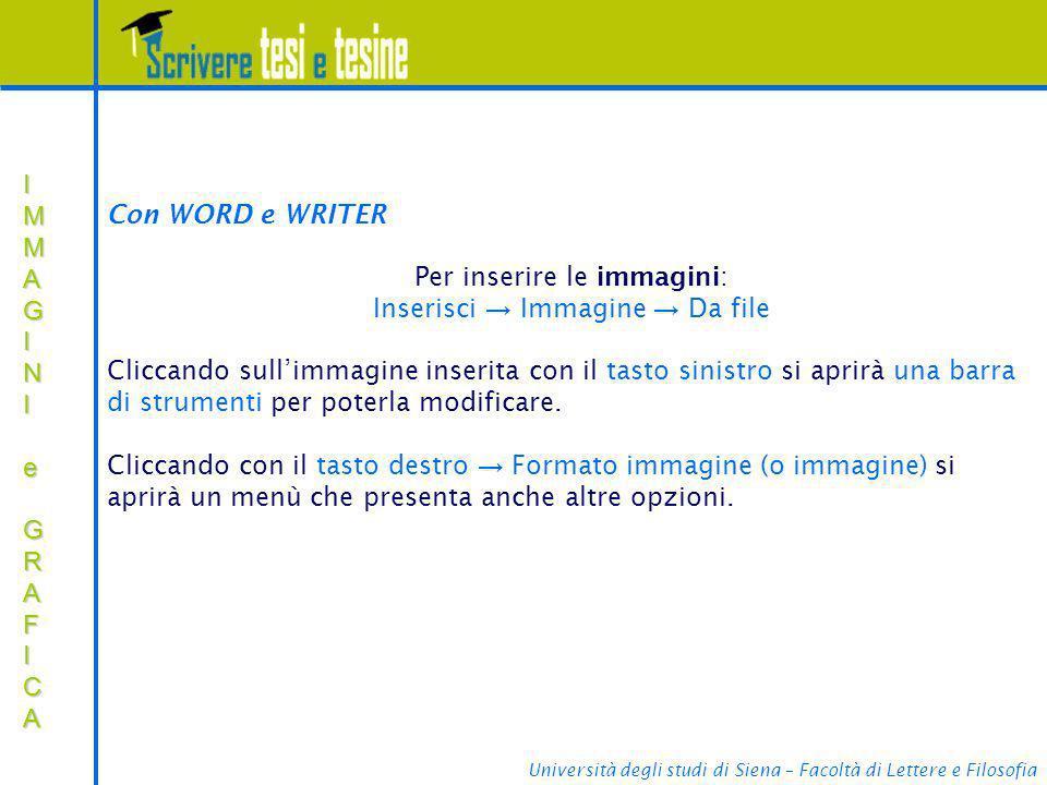 Università degli studi di Siena – Facoltà di Lettere e Filosofia IMMAGINIIMMAGINI e e GRAFICA GRAFICAIMMAGINIIMMAGINI e e GRAFICA GRAFICA e Con WORD e