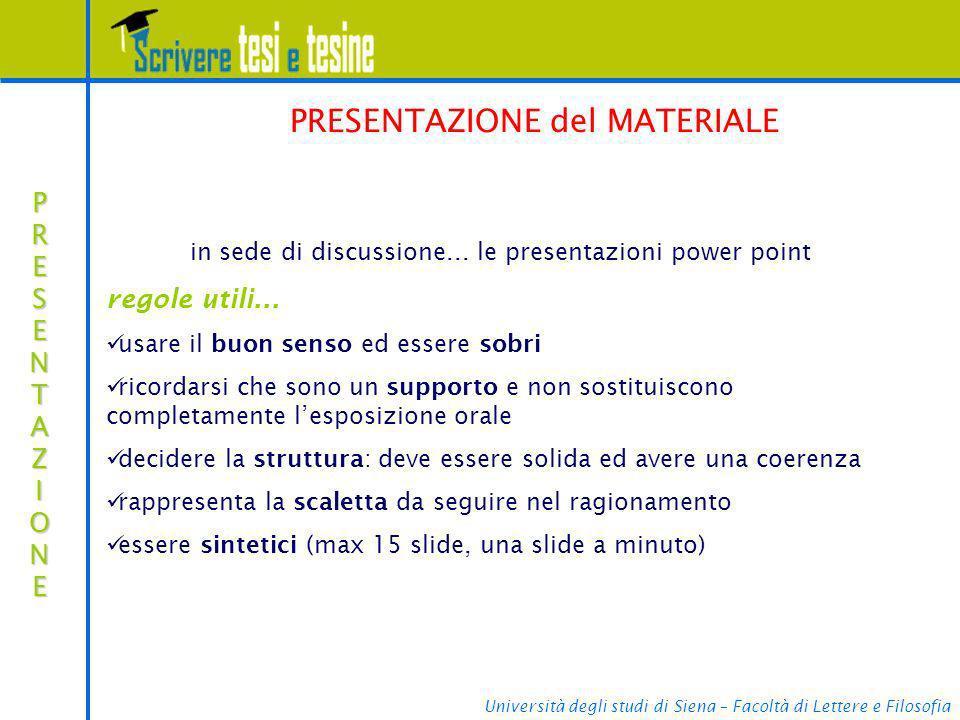 Università degli studi di Siena – Facoltà di Lettere e Filosofia PRESENTAZIONEPRESENTAZIONEPRESENTAZIONEPRESENTAZIONE PRESENTAZIONE del MATERIALE in s