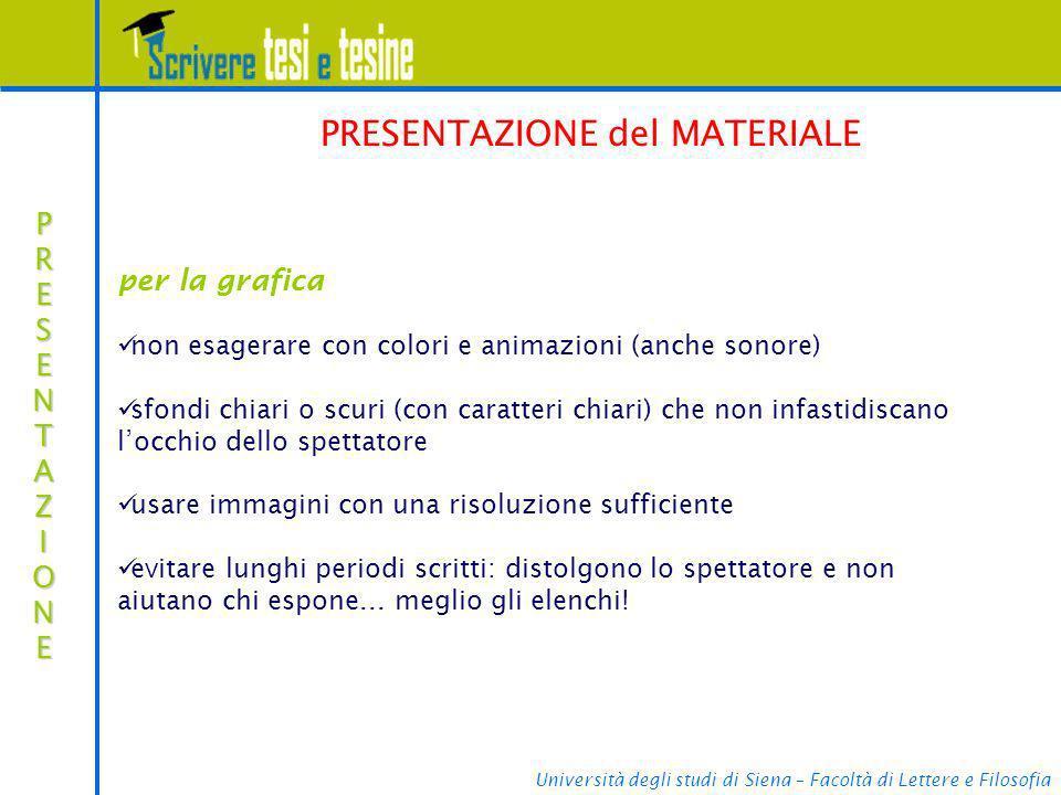 Università degli studi di Siena – Facoltà di Lettere e Filosofia PRESENTAZIONEPRESENTAZIONEPRESENTAZIONEPRESENTAZIONE PRESENTAZIONE del MATERIALE per