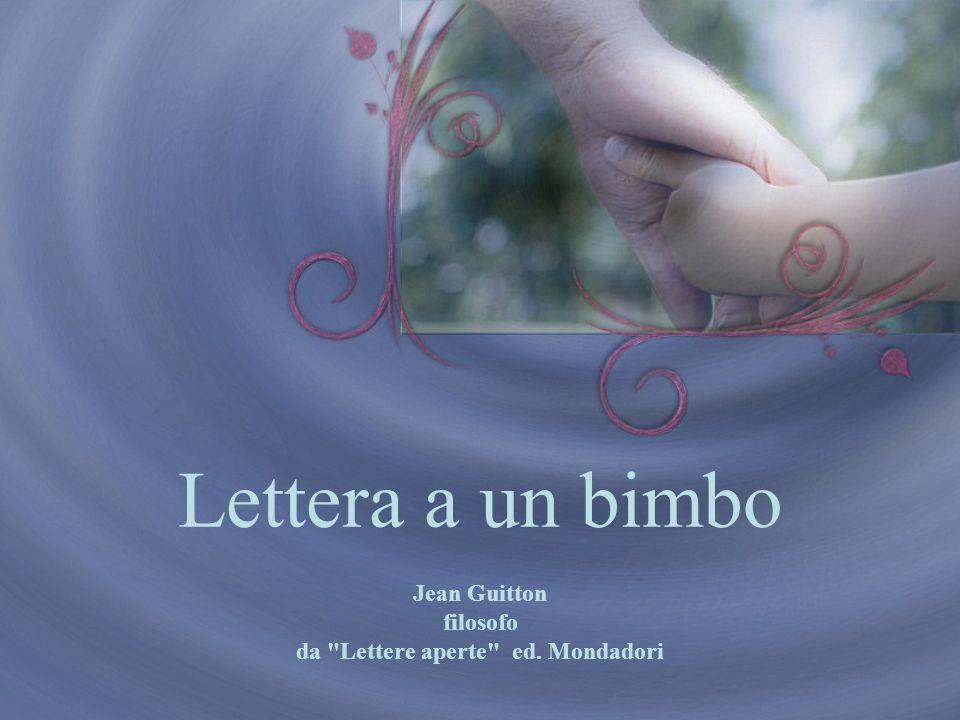 Lettera a un bimbo Jean Guitton filosofo da Lettere aperte ed. Mondadori