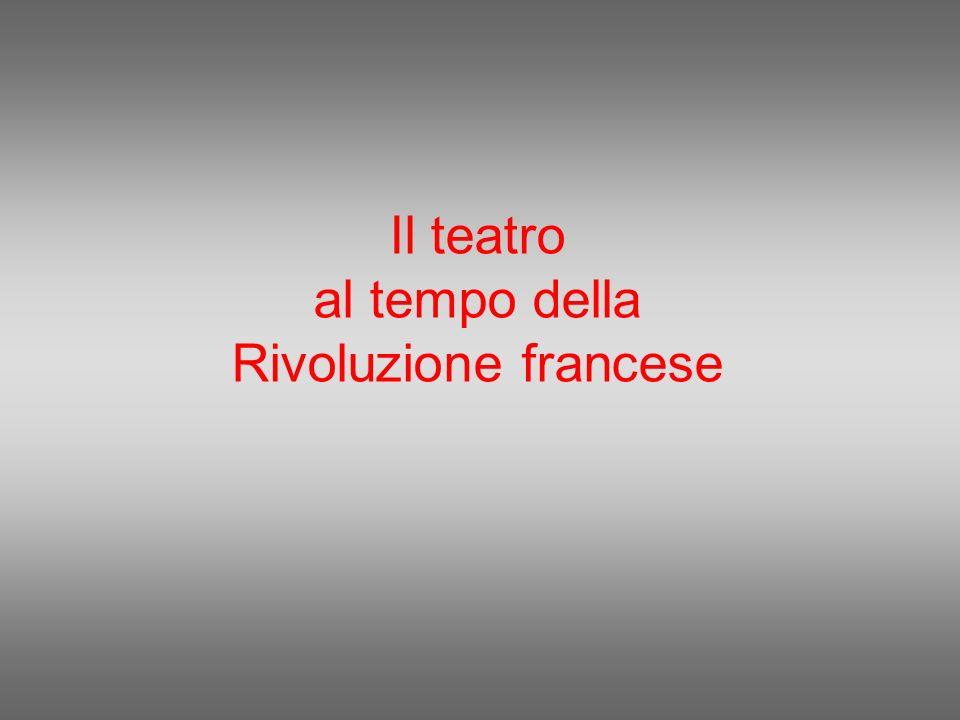 Il teatro al tempo della Rivoluzione francese