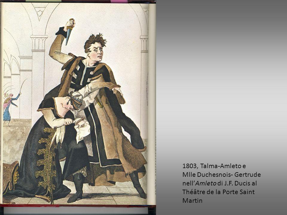 1803, Talma-Amleto e Mlle Duchesnois- Gertrude nellAmleto di J.F. Ducis al Théâtre de la Porte Saint Martin