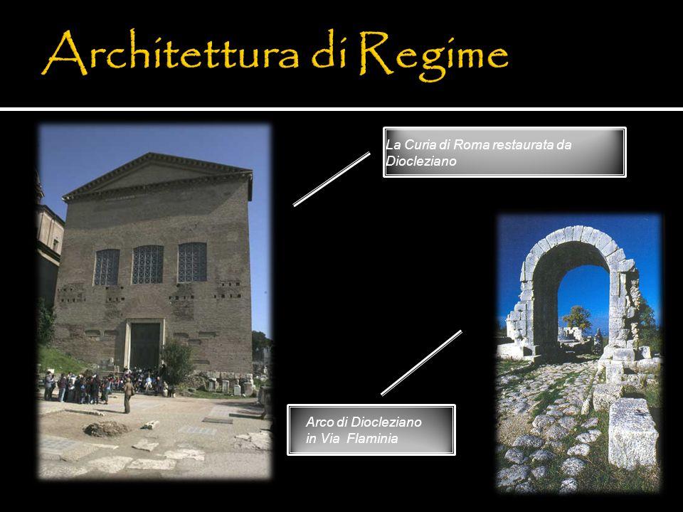 La Curia di Roma restaurata da Diocleziano Arco di Diocleziano in Via Flaminia