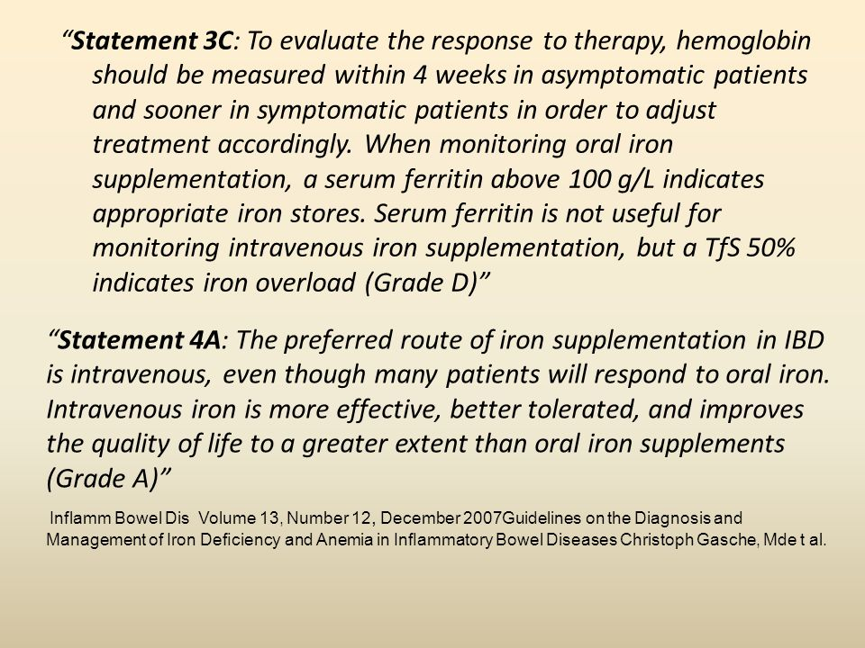 Statement 3C: To evaluate the response to therapy, hemoglobin should be measured within 4 weeks in asymptomatic patients and sooner in symptomatic pat