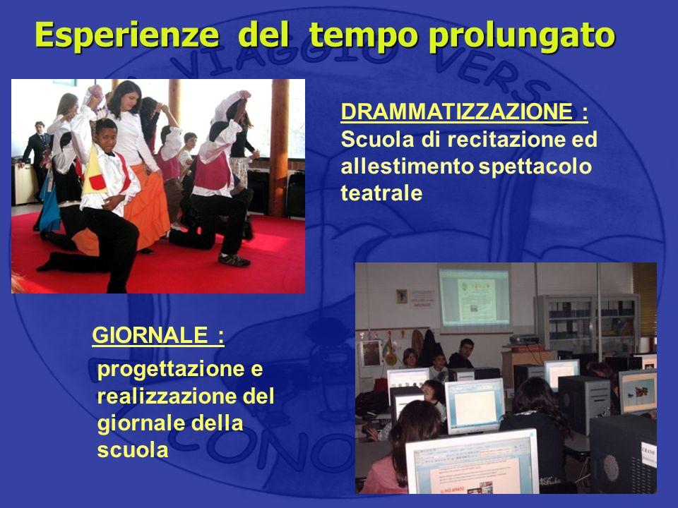 Area : espressività linguistica Area : espressività linguistica DRAMMATIZZAZIONE : Scuola di recitazione ed allestimento spettacolo teatrale Esperienz