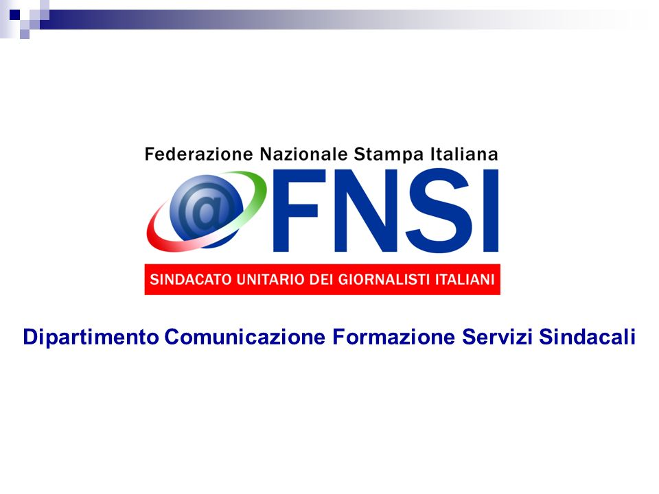 Dipartimento Comunicazione Formazione Servizi Sindacali