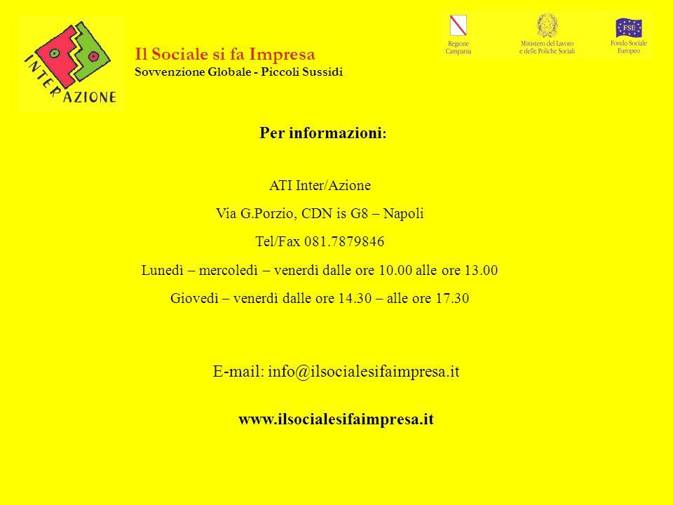 Per informazioni : ATI Inter/Azione Via G.Porzio, CDN is G8 – Napoli Tel/Fax 081.7879846 Lunedì – mercoledì – venerdì dalle ore 10.00 alle ore 13.00 G