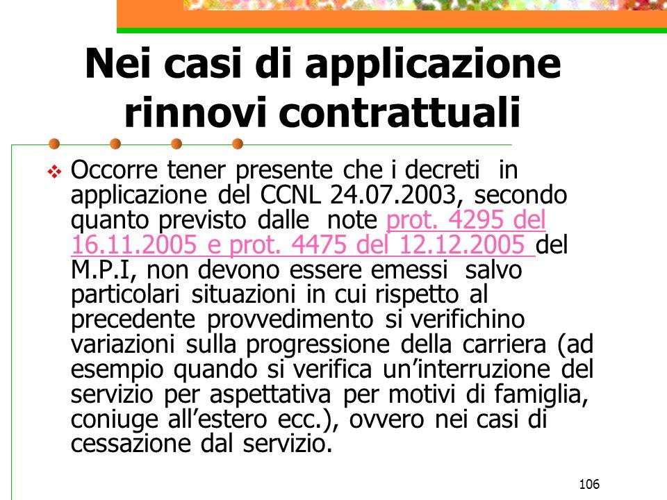 105 Nei casi di passaggio di ruolo Temporizzazione allatto del passaggio Riconoscimento dei servizi dopo il superamento del periodo di prova e dietro