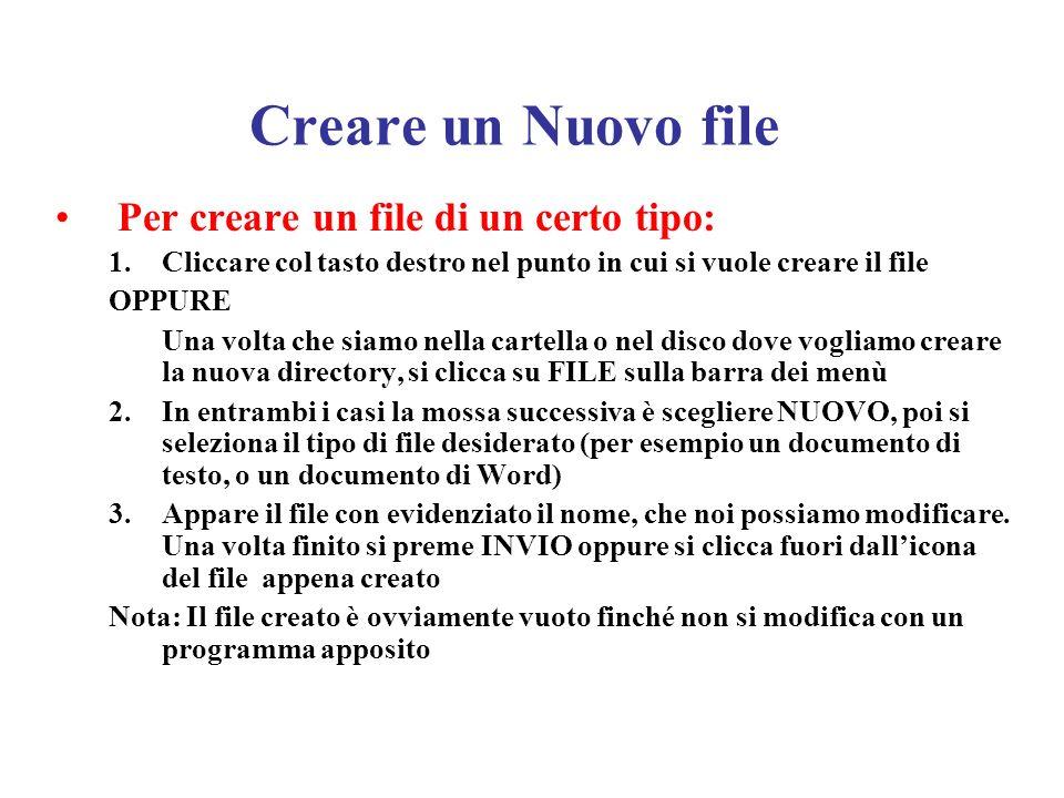 Spostare un file DRAG & DROP (trascina e rilascia): si seleziona licona relativa al file o alla directory che si vuole spostare e, tenendo premuto il tasto sinistro del mouse, lo si trascina nel contenitore (folder) destinazione.
